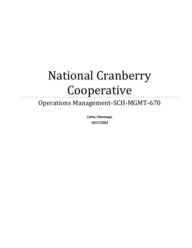 national cranberry case analysis National cranberry cooperative case solution, national cranberry cooperative case solution bottleneck resource it is expected that company currently have 27.