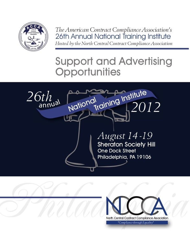 The American Contract Compliance Associations       26th Annual National Training Institute       Hosted by the North Cent...