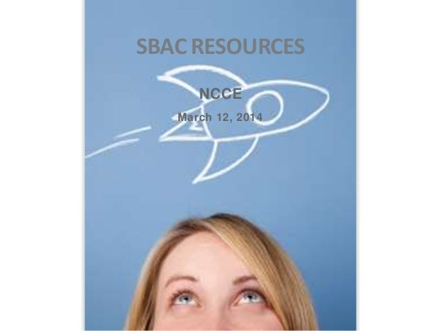 SBAC RESOURCES NCCE March 12, 2014