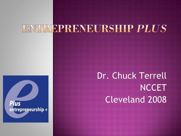 Dr. Chuck Terrell NCCET Cleveland 2008