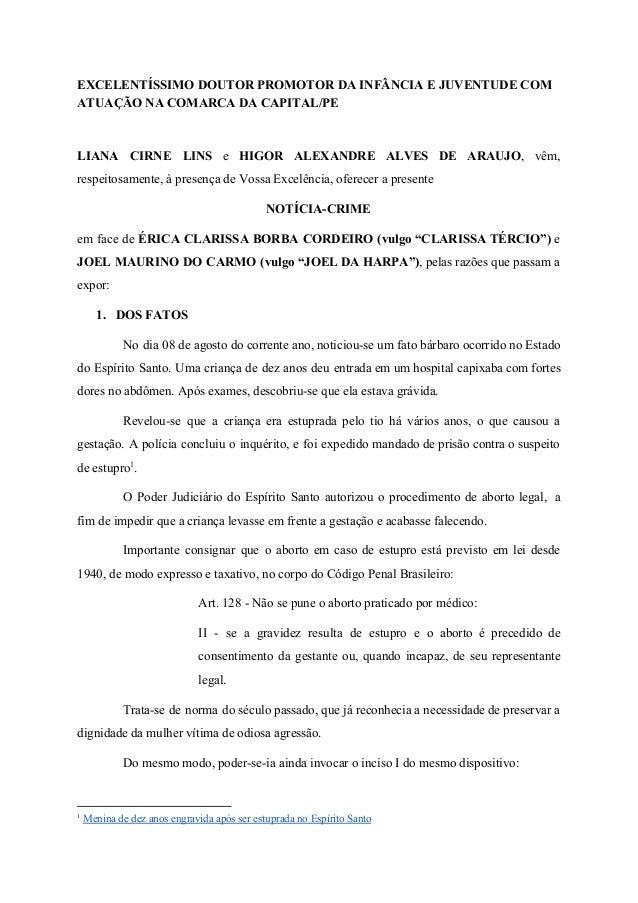EXCELENTÍSSIMO DOUTOR PROMOTOR DA INFÂNCIA E JUVENTUDE COM ATUAÇÃO NA COMARCA DA CAPITAL/PE LIANA CIRNE LINS e HIGOR ALEX...