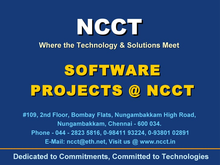 NCCT Where the Technology & Solutions Meet #109, 2nd Floor, Bombay Flats, Nungambakkam High Road,  Nungambakkam, Chennai -...