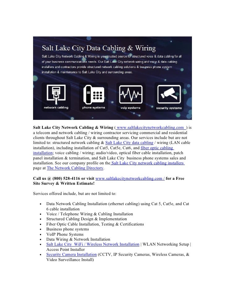 Salt Lake City Network Cabling & Wiring ( www.saltlakecitynetworkcabling.com ) isa telecom and network cabling / wiring co...