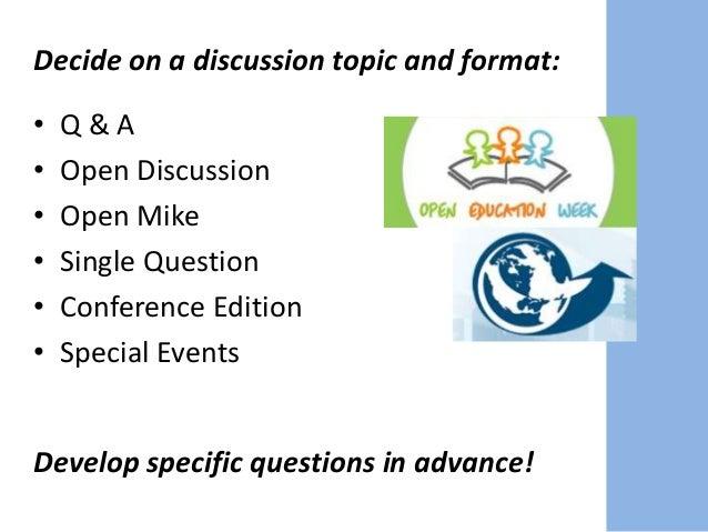 Facilitate the conversation.