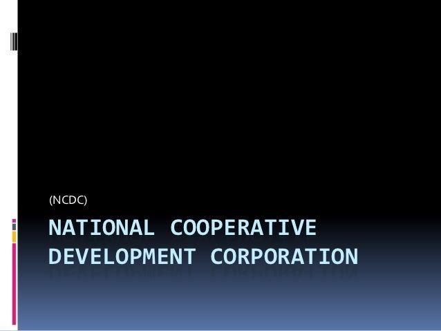 (NCDC)NATIONAL COOPERATIVEDEVELOPMENT CORPORATION