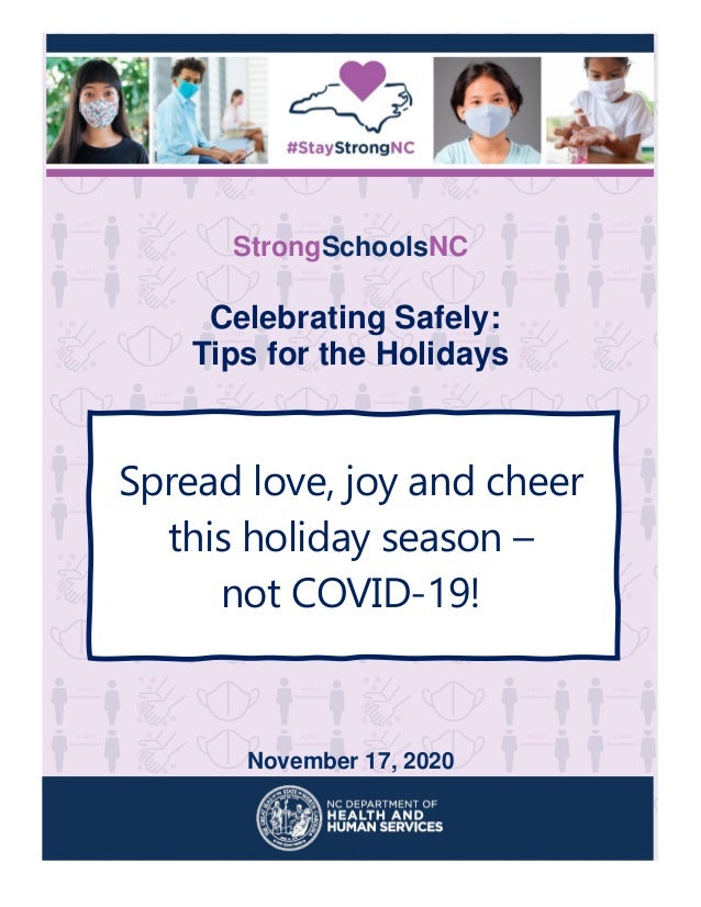 StrongSchoolsNC Celebrating Safely: Tips for the Holidays Spread love, joy and cheer this holiday season – not COVID-19! N...