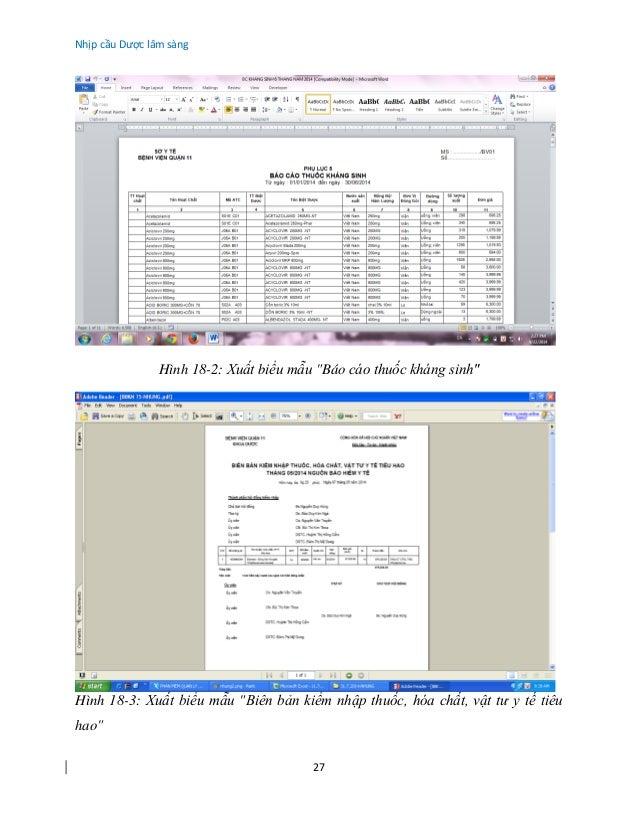 """Nhịp cầu Dược lâm sàng 27 Hình 18-2: Xuất biểu mẫu """"Báo cáo thuốc kháng sinh"""" Hình 18-3: Xuất biểu mẫu """"Biên bản kiểm nhập..."""