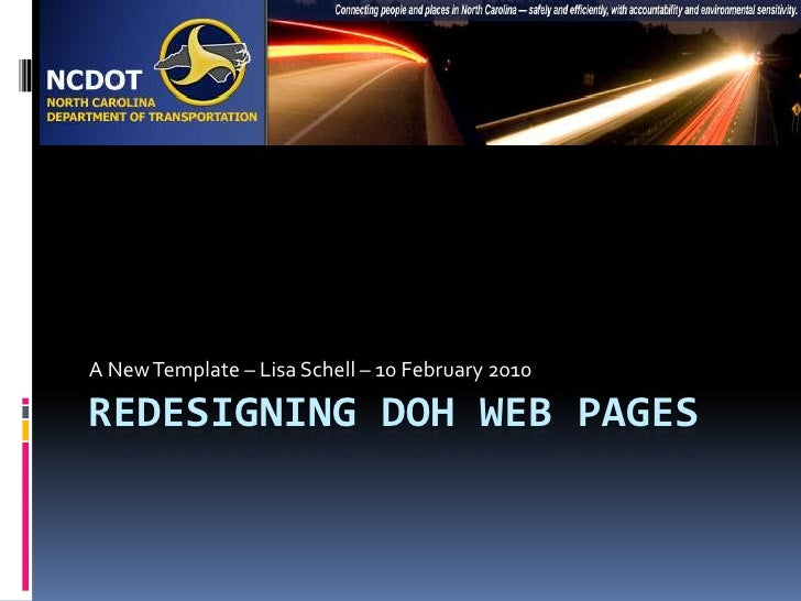 Redesigning DOH Web Pages<br />A New Template – Lisa Schell – 10 February 2010<br />