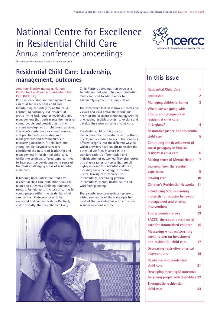 National Centre for Excellence in Residential Child Care Annual conference proceedings Issue 23 – March 2009     National ...