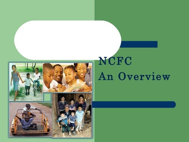 NCFC An Overview