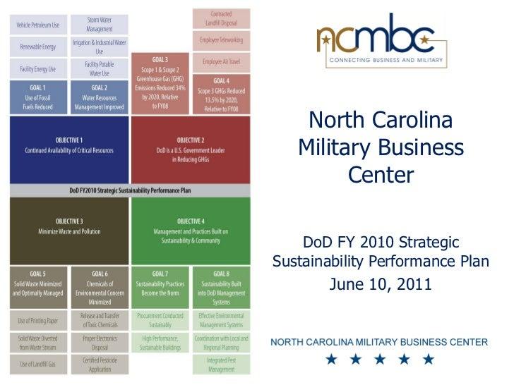 North Carolina   Military Business         Center    DoD FY 2010 StrategicSustainability Performance Plan        June 10, ...