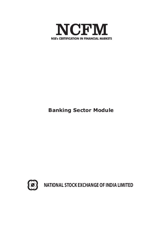 Banking Sector Module NATIONAL STOCK EXCHANGE OF INDIA LIMITED