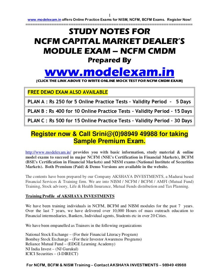 1 www.modelexam.in offers Online Practice Exams for NISM, NCFM, BCFM Exams. Register Now!=================================...