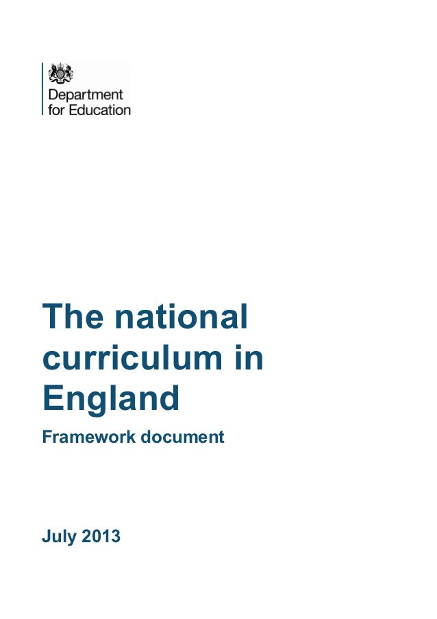 The national curriculum in England Framework document  July 2013