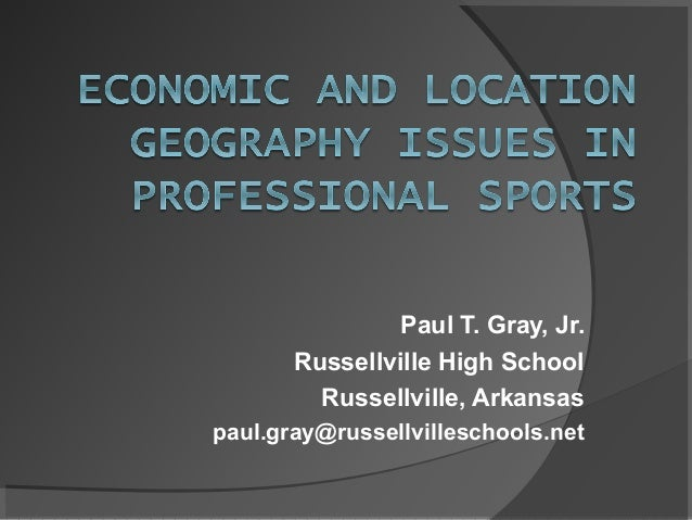 Paul T. Gray, Jr. Russellville High School Russellville, Arkansas paul.gray@russellvilleschools.net