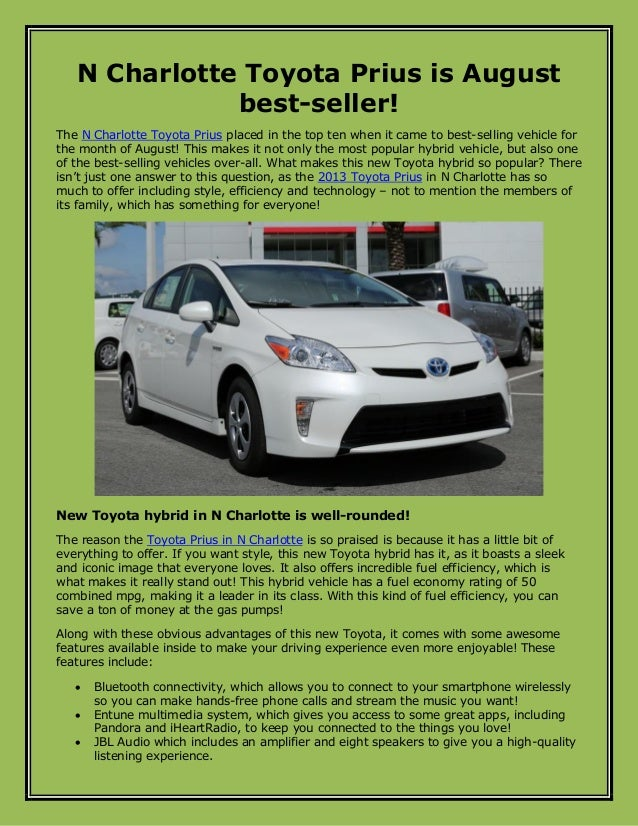 N Charlotte Toyota Prius is August best-seller! The N Charlotte Toyota Prius placed in the top ten when it came to best-se...