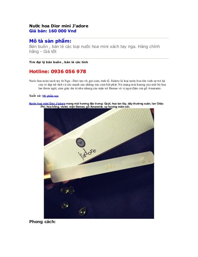 Nước hoa Dior mini J'adore Giá bán: 160 000 Vnd Mô tả sản phẩm: Bán buôn , bán lẻ các loại nước hoa mini xách tay nga. Hàn...