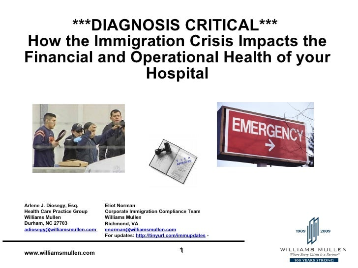 ***DIAGNOSIS CRITICAL***  How the Immigration Crisis Impacts the Financial and Operational Health of your Hospital Eliot N...