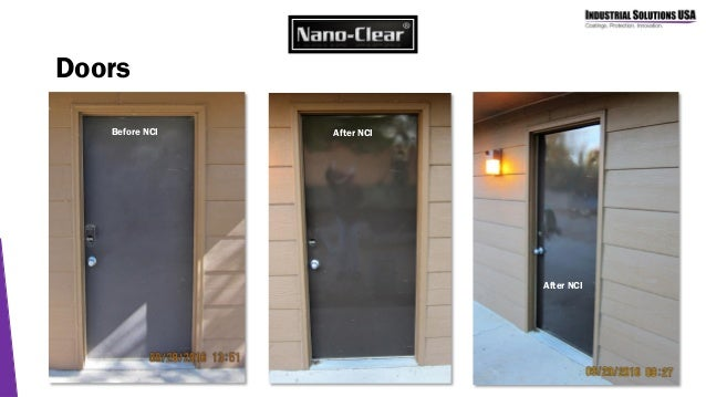 Doors Before NCI After NCI After NCI ...  sc 1 st  SlideShare & Nano-Clear for Maintenance Programs