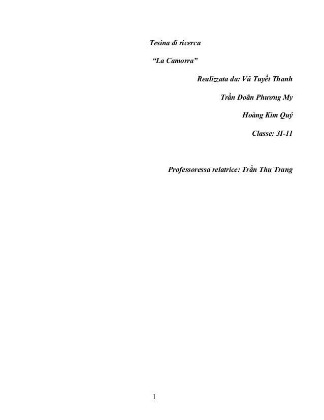 """Tesina di ricerca """"La Camorra"""" Realizzata da: Vũ Tuyết Thanh Trần Doãn Phương My Hoàng Kim Quý Classe: 3I-11  Professoress..."""