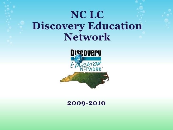NC LC Discovery Education Network 2009-2010