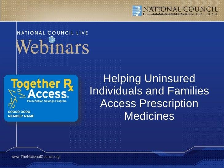 Helping Uninsured Individuals and Families Access Prescription Medicines