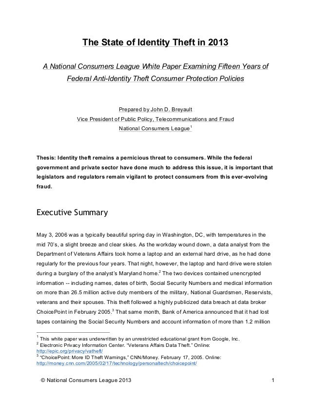 © National Consumers League 2013 1 The State of Identity Theft in 2013 A National Consumers League White Paper Examining F...