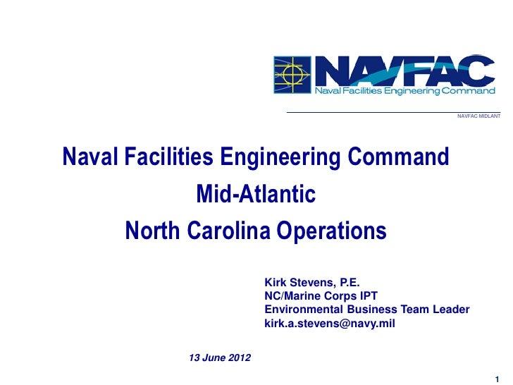 NAVFAC MIDLANTNaval Facilities Engineering Command              Mid-Atlantic      North Carolina Operations               ...