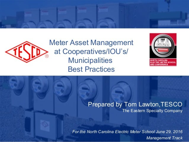 Slide 110/02/2012 Slide 1 Meter Asset Management at Cooperatives/IOU's/ Municipalities Best Practices Prepared by Tom Lawt...