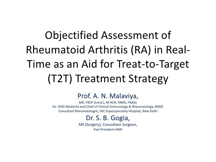 Objectified Assessment ofRheumatoid Arthritis (RA) in Real-Time as an Aid for Treat-to-Target   (T2T) Treatment Strategy  ...