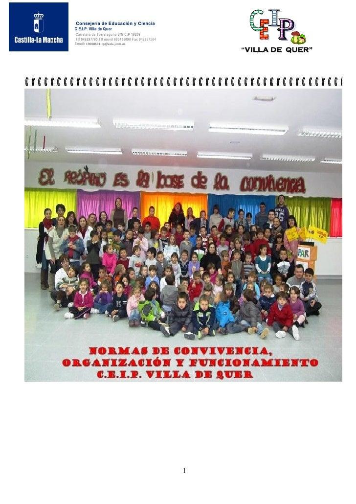 Consejería de Educación y Ciencia    C.E.I.P. Villa de Quer    Carretera de Torrelaguna S/N C:P 19209    Tlf 949297795 Tlf...