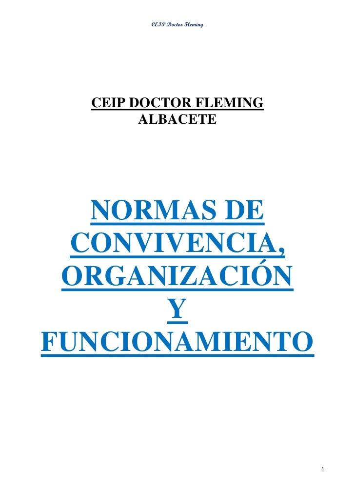CEIP Doctor Fleming  CEIP DOCTOR FLEMING        ALBACETE   NORMAS DE  CONVIVENCIA, ORGANIZACIÓN       YFUNCIONAMIENTO     ...