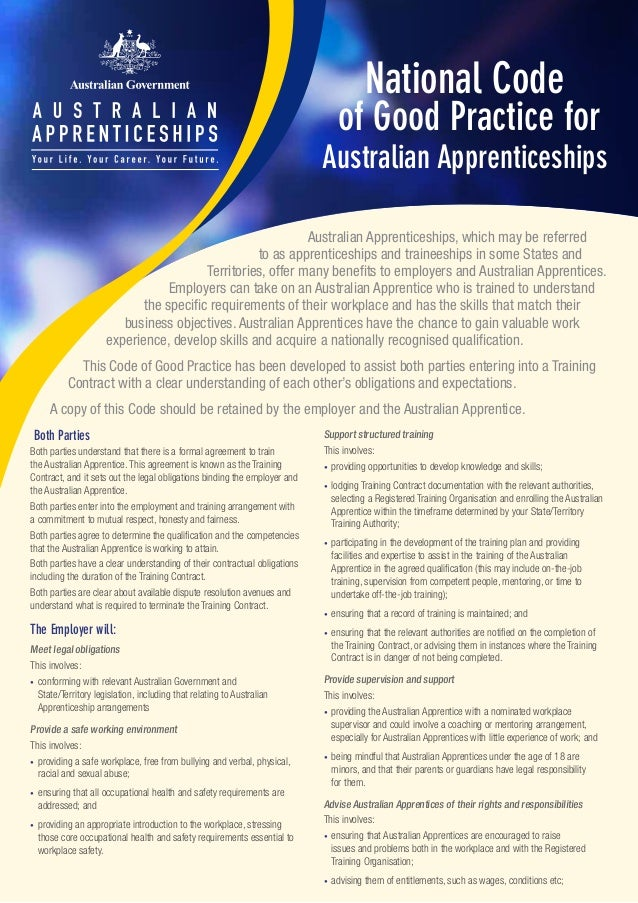 National Code of Good Practice for Australian Apprenticeships Both Parties Both parties understand that there is a formal ...