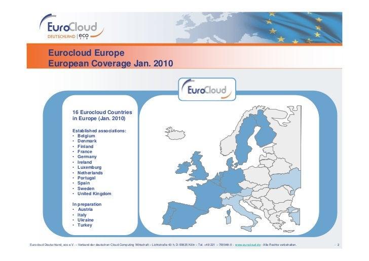 Eurocloud Europe             European Coverage Jan. 2010                                  16 Eurocloud Countries          ...