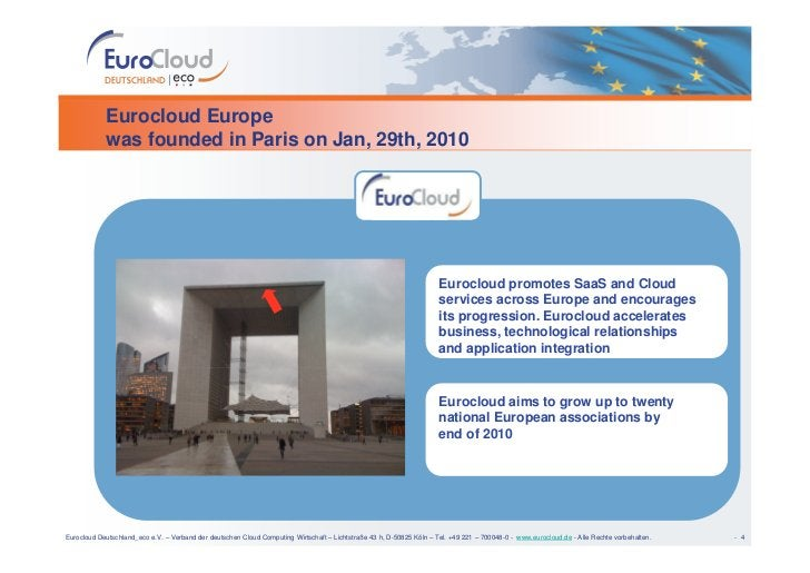 Eurocloud Europe             was founded in Paris on Jan, 29th, 2010                                                      ...