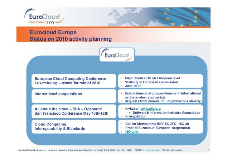 Eurocloud Europe             Status on 2010 activity planning                       European Cloud Computing Conference   ...