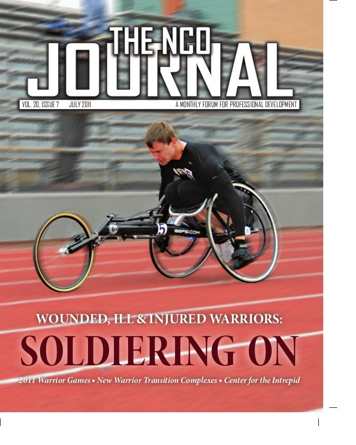VOL. 20, ISSUE 7   JULY 2011                A MONTHLY FORUM FOR PROFESSIONAL DEVELOPMENT      WOUNDED, ILL & INJURED WARRI...