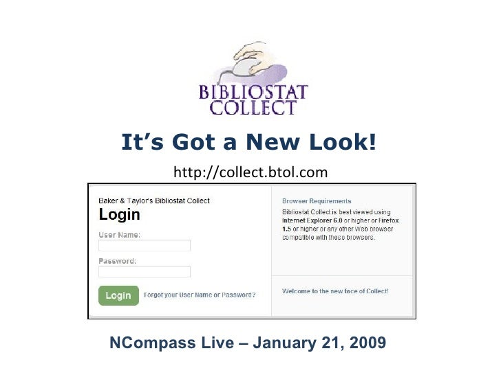 It's Got a New Look! http://collect.btol.com NCompass Live – January 21, 2009