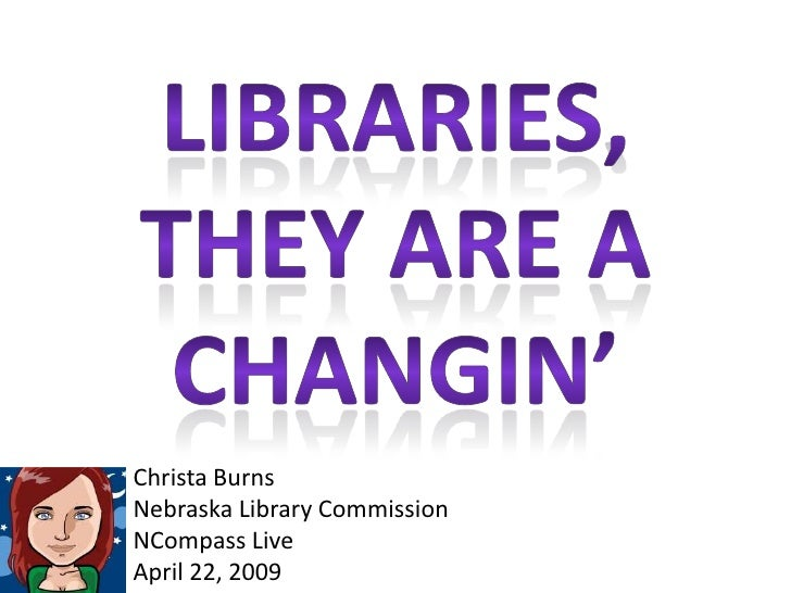 Christa Burns Nebraska Library Commission NCompass Live April 22, 2009