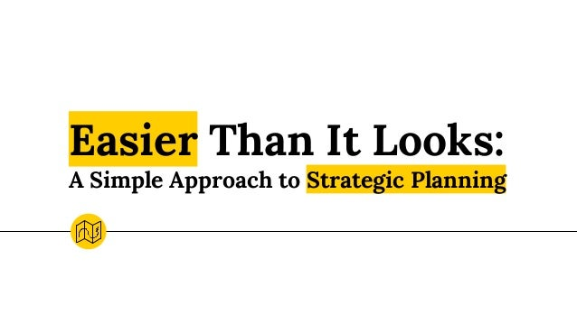 NCompass Live: Easier Than It Looks: A Simple Approach to Strategic Planning