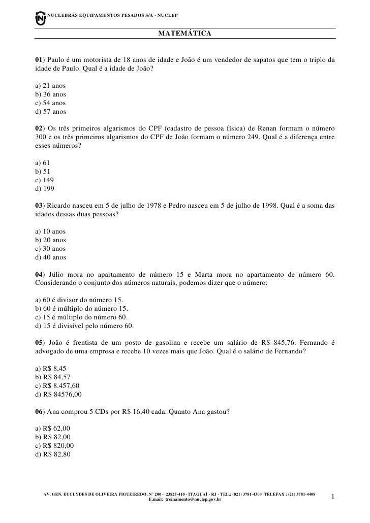 NUCLEBRÁS EQUIPAMENTOS PESADOS S/A - NUCLEP                                                         MATEMÁTICA   01) Paulo...