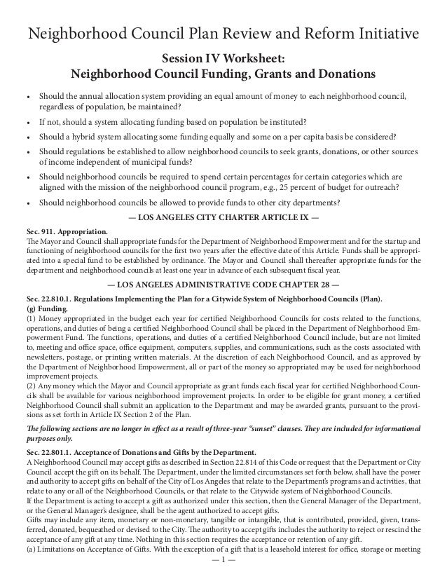 Neighborhood Council Plan Review and Reform Initiative— 1 —Session IV Worksheet:Neighborhood Council Funding, Grants and D...