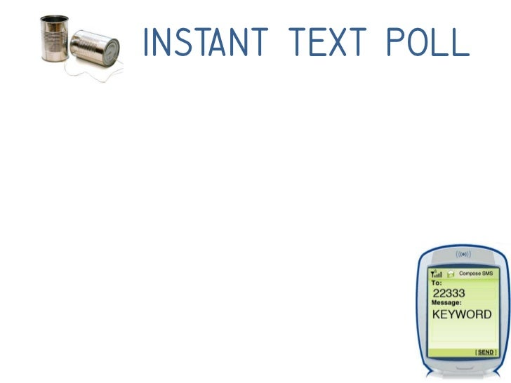 Instant Text Poll