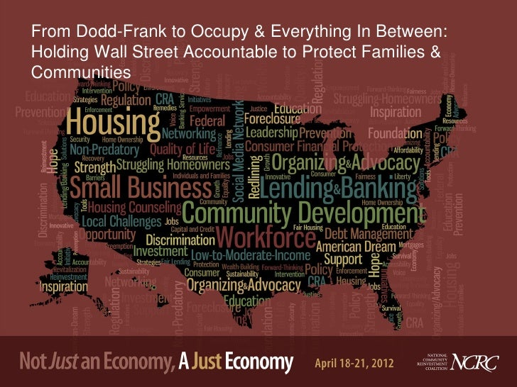 From Dodd-Frank to Occupy & Everything In Between:Holding Wall Street Accountable to Protect Families &Communities