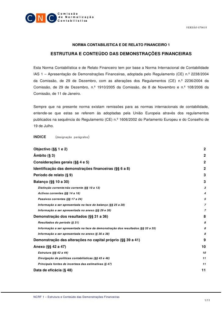 C N C                  Comissão                  de Normalização                  C o n t a b i l í s t i ca              ...
