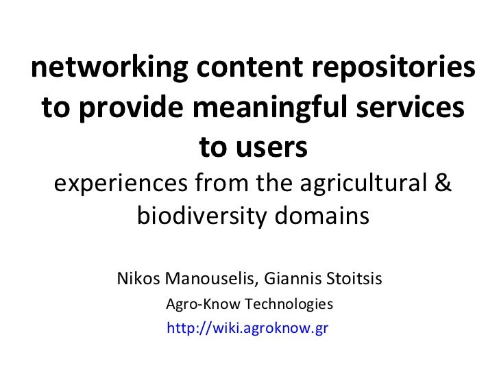networking content repositories to provide meaningful services            to users experiences from the agricultural &    ...