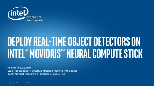 Deploy Real-Time Object Detectors on Intel® Movidius™ Neural Compute …