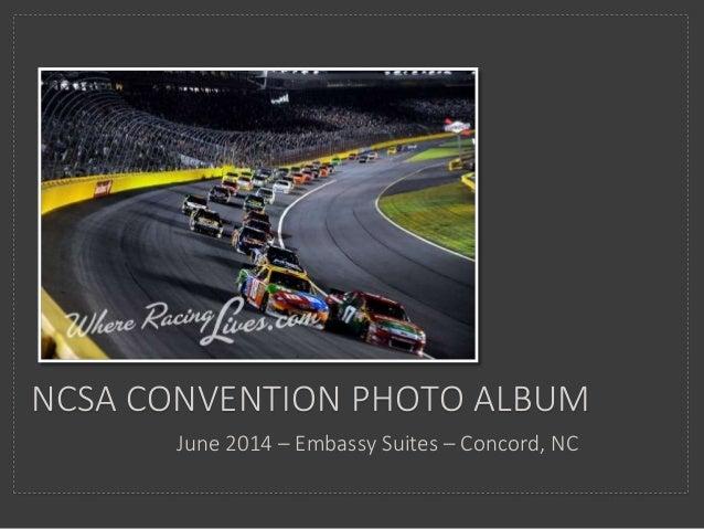 NCSA CONVENTION PHOTO ALBUM June 2014 – Embassy Suites – Concord, NC