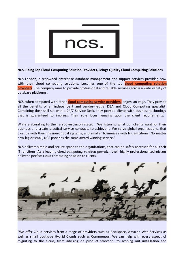 NCS, Being Top Cloud Computing Solution Providers, Brings Quality Cloud Computing Solutions NCS London, a renowned enterpr...
