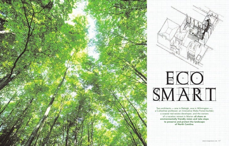 eco                         Smart                           Two architects — one in Raleigh, one in Wilmington —;         ...